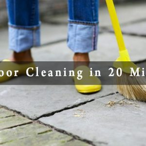 Clean up Outdoor area of the home in just 20 Minutes for a Month